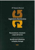 10º SIMPOSIO NACIONAL DE INGENIERIA GEOTECNICA. RECONOCIMIENTO, TRATAMIENTO Y MEJORA DEL TERRENO / 5ª JORNADAS LUSO-ESPAÑOLAS DE GEOTECNIA. DESAFIOS PARA LA GEOTECNIA ES ESPAÑA Y PORTUGAL / A CORUÑA 1