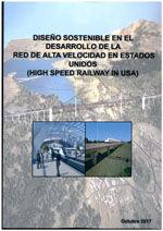 DISEÑO SOSTENIBLE EN EL DESARROLLO DE LA RED DE ALTA VELOCIDAD EN ESTADOS UNIDOS (HIGH SPEED RAILWAY IN USA)