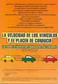 LA VELOCIDAD DE LOS VEHICULOS Y EL PLACER DE CONDUCIR