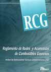 REGLAMENTO DE REDES Y ACOMETIDAS DE COMBUSTIBLES GASEOSOS (INCLUYE LAS ITC)