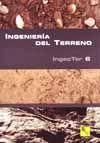 INGENIERIA DEL TERRENO, VOL. 6 (INGEOTER- 6)