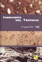 INGENIERIA DEL TERRENO, VOL. 10 (INGEOTER-10)