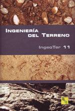 INGENIERIA DEL TERRENO, VOL. 11 (INGEOTER-11)
