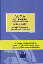 SUMA DE LICENCIAS Y CONCESIONES MUNICIPALES. 6ª EDICION