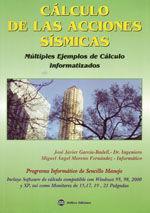 CALCULO DE LAS ACCIONES SISMICAS. MULTIPLES EJEMPLOS DE CALCULO INFORMATIZADOS. INCLUYE EL