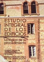 ESTUDIO INTEGRAL DE LOS EDIFICIOS. LA LOGICA DE SU PROCEDIMIENTO