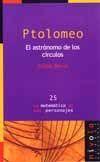 PTOLOMEO. EL ASTRONOMO DE LOS CIRCULOS