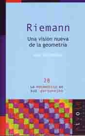 RIEMANN. UNA NUEVA VISION DE LA GEOMETRIA