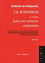 LA ARITMETICA Y EL LIBRO SOBRE LOS NUMEROS POLIGONALES. TOMO I