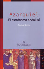 AZARQUIEL. EL ASTRONOMO ANDALUSI