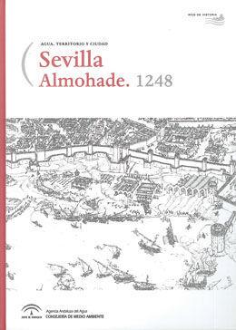 SEVILLA ALMOHADE. 1248. CONTIENE CD-ROM, MAPA DESPLEGABLE Y LUPA