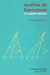 ANALISIS DE ESTRUCTURAS. UN ESTUDIO HISTORICO (EDICION EN RUSTICA)