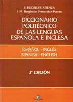 DICCIONARIO POLITECNICO DE LAS LENGUAS ESPAÑOLA E INGLESA. VOL. 2: ESPAÑOL-INGLES. 3ª EDICION