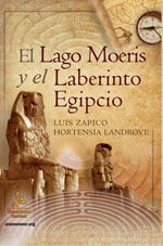 EL LAGO MOERIS Y EL LABERINTO EGIPCIO