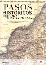 CHI-31 LOS PASOS HISTORICOS DE LA SIERRA DE GUADARRAMA. 3ª EDICION