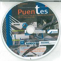 CD-ROM: II JORNADAS SOBRE PUENTES. LA CONSTRUCCION EN EL PROYECTO Y EL PROYECTO EN LA CONSTRUCCION. DONOSTIA-SAN SEBASTIAN DEL 27 AL 29 DE ABRIL DE 2010.