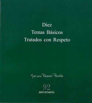 DIEZ TEMAS BASICOS TRATADOS CON RESPETO