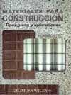 MATERIALES PARA CONSTRUCCION. TIPOS, USOS Y APLICACIONES