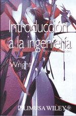 INTRODUCCION A LA INGENIERIA. 3ª ED.
