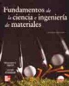 FUNDAMENTOS DE LA CIENCIA E INGENIERIA DE MATERIALES. 4ª ED. INCLUYE CD-ROM
