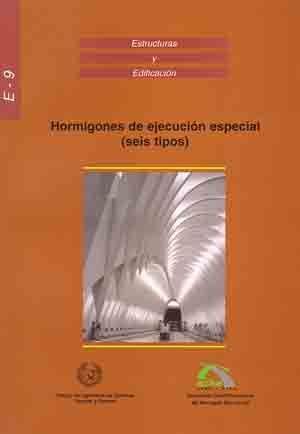 RME-9 HORMIGONES DE EJECUCION ESPECIAL (SEIS TIPOS) 1ª REIMPR. 2003