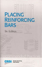 PLACING REINFORCING BARS 2011, NINTH EDITION