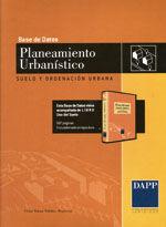 BASE DE DATOS PLANEAMIENTO URBANISTICO. SUELO Y ORDENACION URBANA. (CD-ROM) INCLUYE NORMATIVA ESTATAL Y AUTONOMICA, FORMULARIOS, SENTENCIAS Y CASOS PRACTICOS). INCLUYE LIBRO EL USO DEL SUELO (5ª ED.)