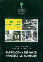 DVD TECNICO / SERIE EH- Nº 2001 (1-1): FABRICACION Y ENSAYO DE PROBETAS DE HORMIGON