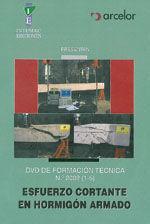 DVD DE FORMACION TECNICA Nº 2002 (1-5). ESFUERZO CORTANTE EN HORMIGON ARMADO