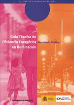 GUIA TECNICA DE EFICIENCIA ENERGETICA EN ILUMINACION. ALUMBRADO PUBLICO