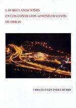 LAS RECLAMACIONES EN LOS CONTRATOS ADMINISTRATIVOS DE OBRAS