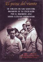 AUDIOVISUAL- EL PEINE DEL VIENTO DE CHILLIDA EN SAN SEBASTIAN. INGENIERIA DE SU COLOCACION POR EL INGENIERO JOSE MARIA ELOSEGUI (1977). BASADO EN EL LIBRO HOMONIMO. DUR. APROXIMADA: 30 MINUTOS.